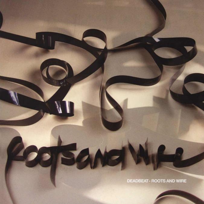 deadbeat-rootsandwire