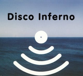 DISCO INFERNO - THE LAST DANCE EP F