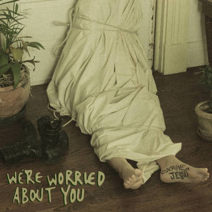 cocaine jesus - we're worried about you