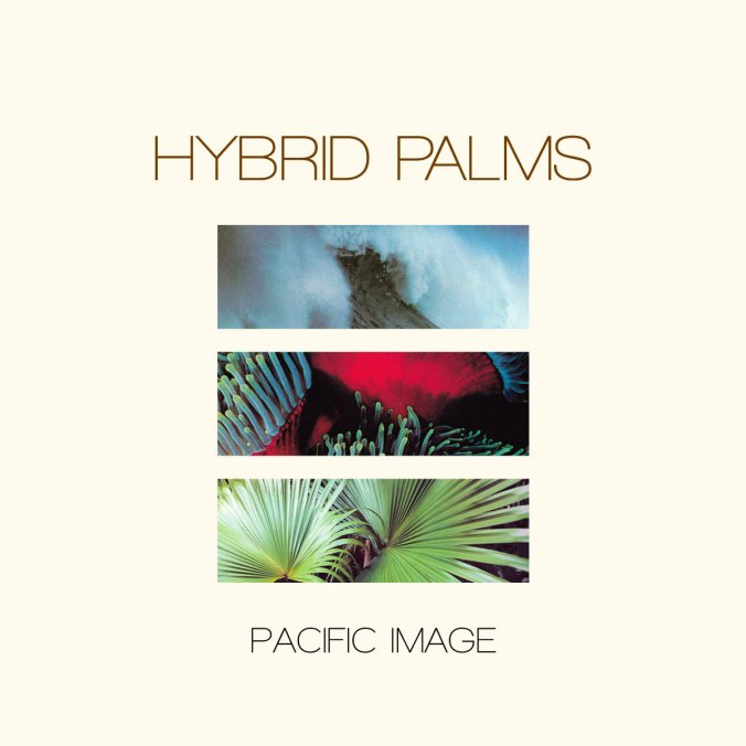 Hybrid Palms - Pacific Image